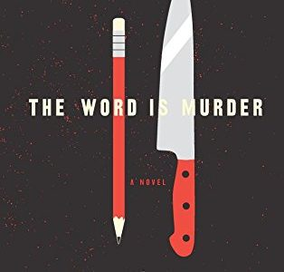 "A Thrilling Mystery Exists in ""The Word is Murder"""